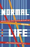 img - for Normal Life: Administrative Violence, Critical Trans Politics and the Limits of Law book / textbook / text book