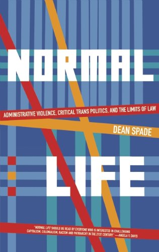 Normal Life: Administrative Violence, Critical Trans...