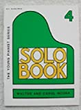 img - for Solo Book 4 (The Young Pianist Series) book / textbook / text book