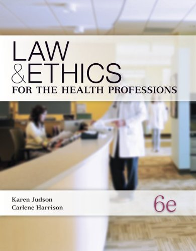 Law & Ethics for the Health Professions
