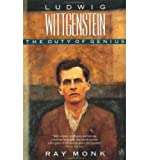 Ludwig Wittgenstein: The Duty of Genius (0099883708) by RAY MONK