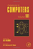 Advances in Computers, Volume 101 Front Cover