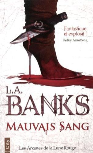 [L.A. Banks] Les Arcanes de la Lune Rouge, tome 1 : Mauvais sang 41pJf5Uzy7L