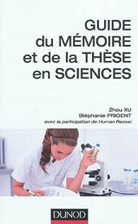 Guide du mémoire et de la thèse en sciences par Stéphanie Prigent