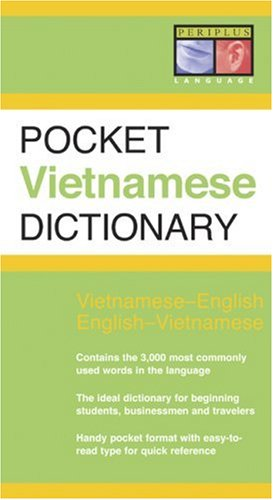 Pocket Vietnamese Dictionary : Vietnamese-English and English-Vietnamest, GIUONG VAN PHAN, BENJAMIN WILKINSON