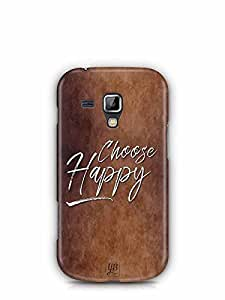 YuBingo Choose Happy Designer Mobile Case Back Cover for Samsung Galaxy S Duos