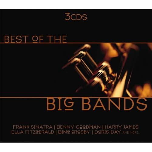 Best of the Big Bands Various Music