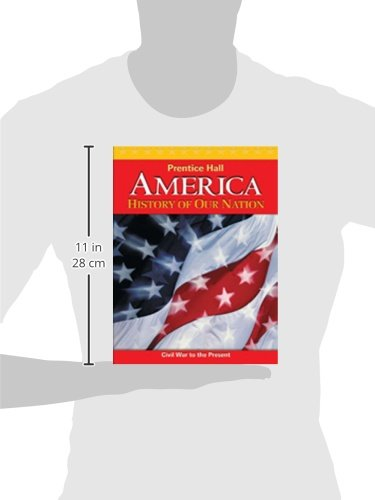 America: History of Our Nation 2011 Volume 2 Student Edition