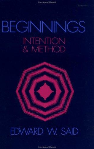 Beginnings: Intention and Method