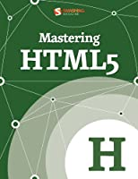 Mastering HTML5 Front Cover
