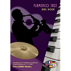 Guillermo McGill: Flamenco Jazz Real Book