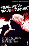 Image de Fear Of A Kanak Planet - HipHop zwischen Weltkultur und Nazi-Rap