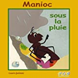 echange, troc Collectif - Manioc Sous la Pluie