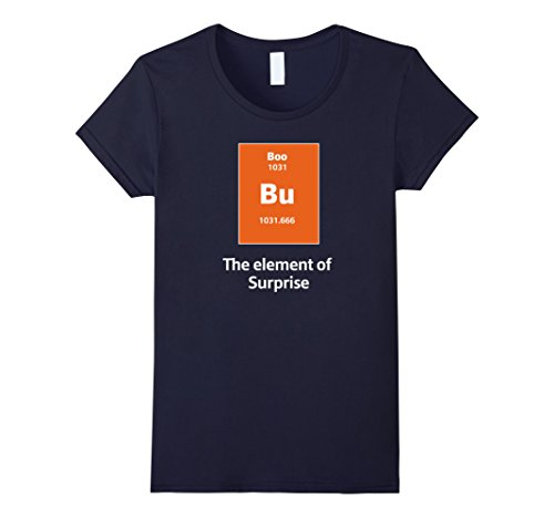 [Women's Boo Bu The Element Of Surprise Science Halloween Costume Tee Large Navy] (Funny Weird Halloween Costumes)