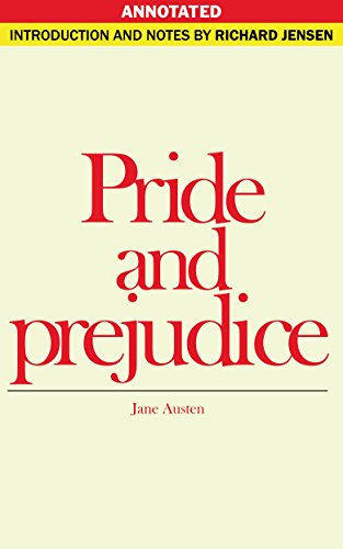 Jane Austen - The Annotated Pride and Prejudice