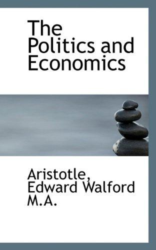 The Politics and Economics