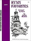 Hymn Favorites Arranged for Piano, Level 1 by James Bastien (The Bastian Piano Library)