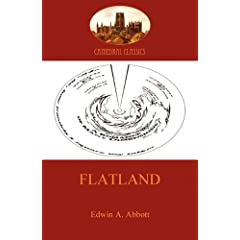 Flatland - a romance of many dimensions by Edwin Abbott