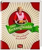 Omas Kochkniffkladde: Die 500 pfiffigsten Kochtipps