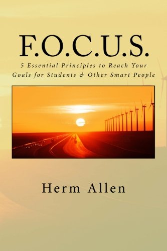 focus-5-essential-principles-to-reach-your-goals-for-students-other-smart-people