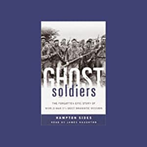 Ghost Soldiers | [Hampton Sides]