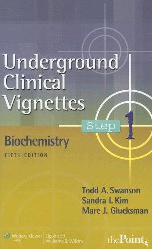 underground-clinical-vignettes-step-1-biochemistry-underground-clinical-vignettes-series