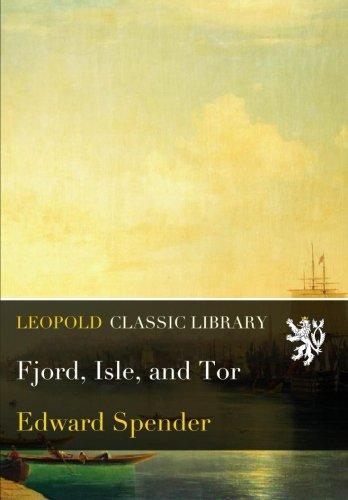 Fjord, Isle, and Tor PDF