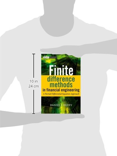 Finite Difference Methods in Financial Engineering: A Partial Differential Equation Approach [With CDROM] (Wiley Finance Series)