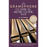 The Gramophone Classical Music Guide 2012 ~ James Jolly