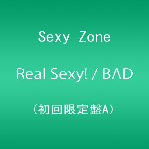 Real Sexy! / BAD BOYS (初回限定盤A)