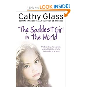 Cathy Glass The Saddest Girl In The World