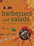 img - for Barbecues and Salads: The Summer Collection book / textbook / text book