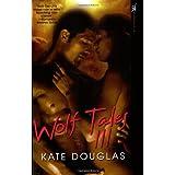 Wolf Tales III ~ Kate Douglas
