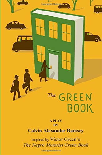 The Green Book: A Play