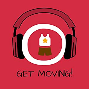 Get Moving! Motivate Yourself to Exercise by Hypnosis Audiobook