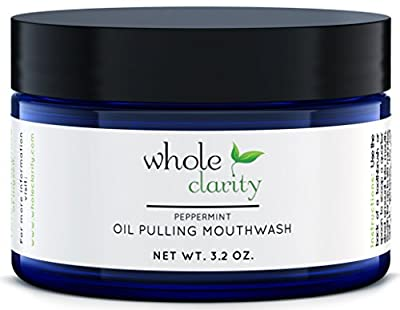 Oil Pulling Teeth Whitening Mouthwash With Coconut Oil - Helps Bad Breath and Prevents Tooth Decay By Whole Clarity Organic & Vegan