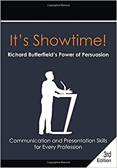 It's Showtime! Richard Butterfield's Power Of Persuasion