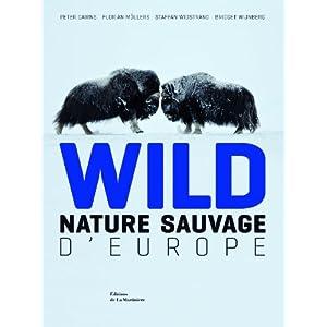 [Beau Livre] Wild : Nature sauvage d'Europe 41pMFaemoZL._SL500_AA300_
