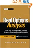 Real Options Analysis: Tools and Techniques for Valuing Strategic Investments and Decisions (Wiley Finance)