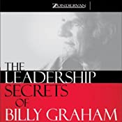 The Leadership Secrets of Billy Graham | [Harold Myra, Marshall Shelley]