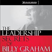 The Leadership Secrets of Billy Graham | [Harold Myra, Marshall Shelley]