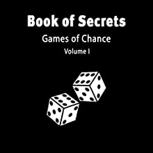 The Book of Secrets: Games of Chance: Book of Secrets, Book 1 (       UNABRIDGED) by Harris McNeal Narrated by Patrick Fulwiler