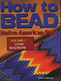 How to Bead: Vol. 1, Loom Beadwork DVD