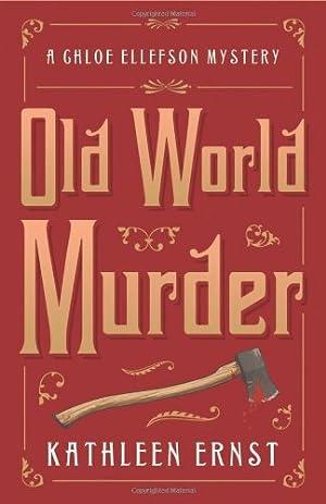 Old World Murder (A Chloe Ellefson Mystery)