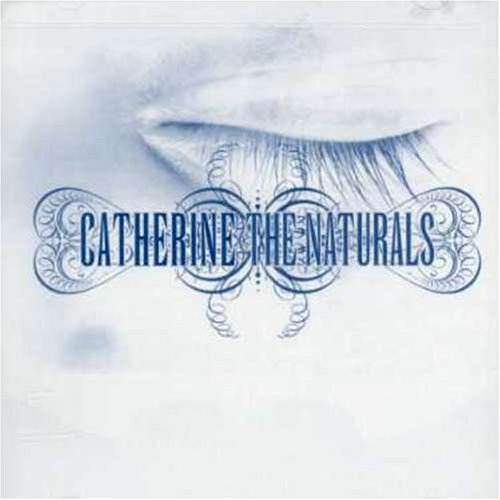 Catherine-The Naturals-CD-FLAC-2007-FORSAKEN Download