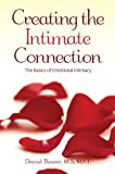 img - for Creating the Intimate Connection: The Basics of Emotional Intimacy book / textbook / text book