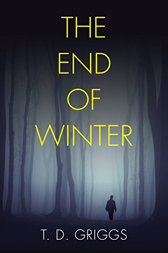 the-end-of-winter-suspense-thriller-do-you-ever-really-know-the-one-you-love-english-edition
