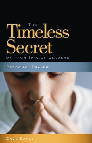 prayer the timeless secret of high