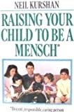 img - for Raising Your Child to Be a Mensch book / textbook / text book
