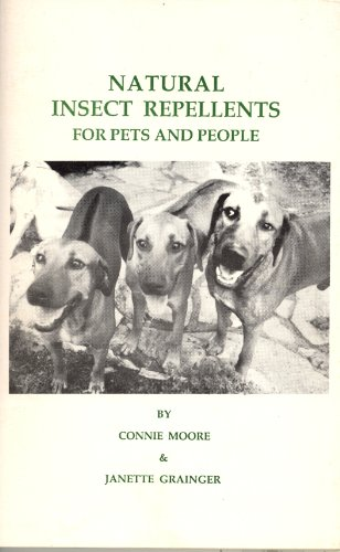 Natural Insect Repellents for Pets, People, and Plants